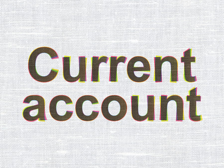 current account: Banking concept: CMYK Current Account on linen fabric texture background