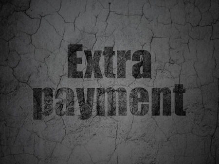Currency concept: Black Extra Payment on grunge textured concrete wall background