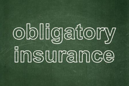 obligatory: Insurance concept: text Obligatory Insurance on Green chalkboard background Stock Photo