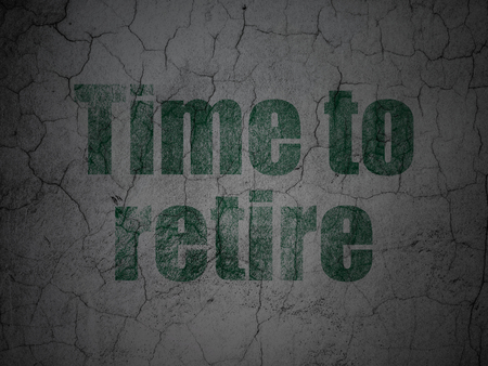 retire: Time concept: Green Time To Retire on grunge textured concrete wall background