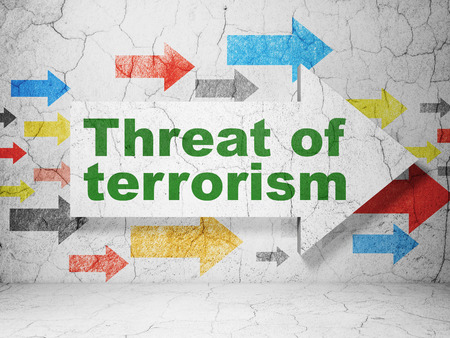 threat: Political concept:  arrow with Threat Of Terrorism on grunge textured concrete wall background, 3D rendering