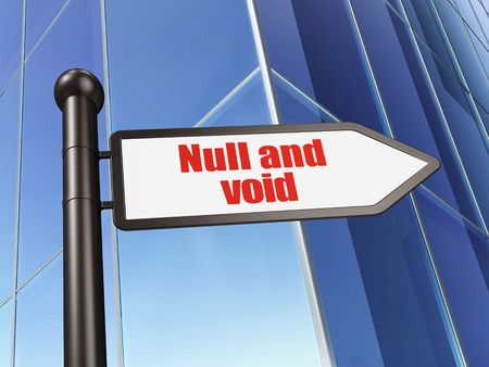 null: Law concept: sign Null And Void on Building background, 3D rendering