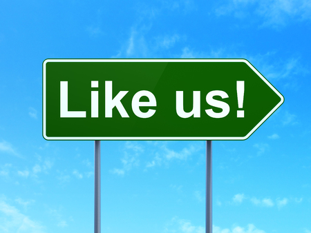 Social media concept: Like us! on green road highway sign, clear blue sky background, 3D rendering