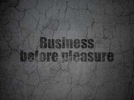 pleasure: Business concept: Black Business Before pleasure on grunge textured concrete wall background