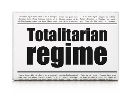 totalitarian: Political concept: newspaper headline Totalitarian Regime on White background, 3D rendering Stock Photo