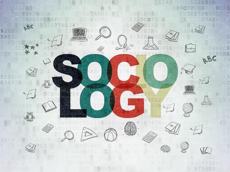 sociologia: Concepto de la educación: Pintado Sociología texto multicolor en el fondo de papel de Datos Digitales con iconos de educación dibujado a mano