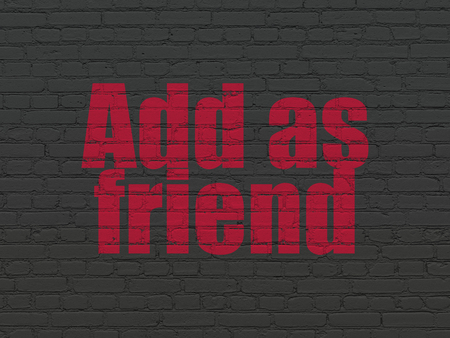 add as friend: Social media concept: Painted red text Add as Friend on Black Brick wall background