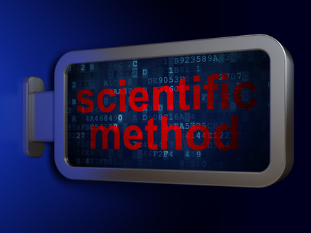 science scientific: Science concept: Scientific Method on advertising billboard background, 3D rendering Stock Photo