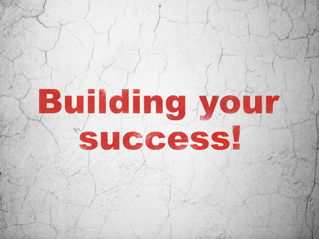 abandoned building: Business concept: Red Building your Success! on textured concrete wall background