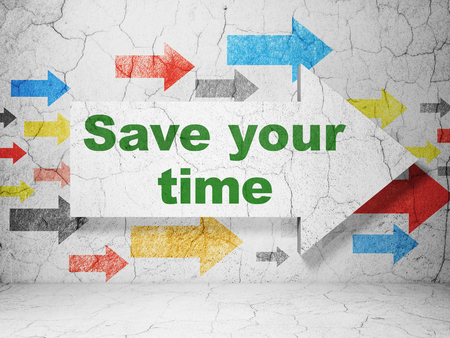 urban planning: Time concept:  arrow with Save Your Time on grunge textured concrete wall background, 3D rendering