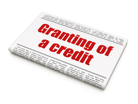 granting: Money concept: newspaper headline Granting of A credit on White background, 3D rendering Stock Photo
