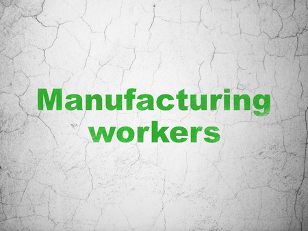 textured wall: Manufacuring concept: Green Manufacturing Workers on textured concrete wall background