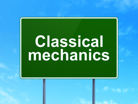 classical mechanics: Science concept: Classical Mechanics on green road highway sign, clear blue sky background, 3D rendering Stock Photo