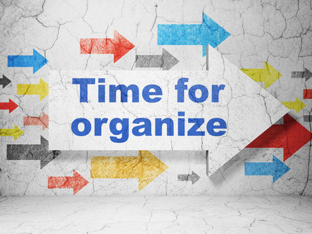 urban planning: Timeline concept:  arrow with Time For Organize on grunge textured concrete wall background, 3D rendering Stock Photo