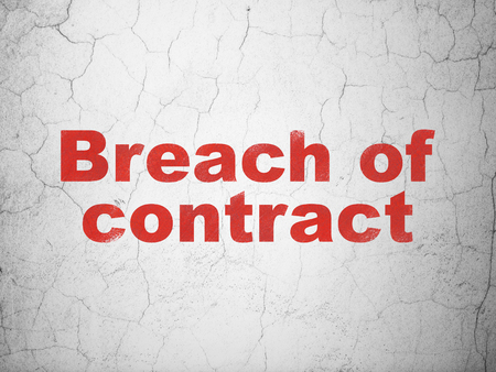 Law concept: Red Breach Of Contract on textured concrete wall background