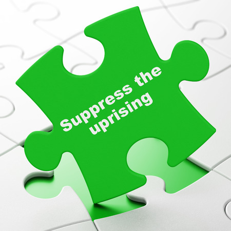 Political concept: Suppress The Uprising on Green puzzle pieces background, 3D rendering