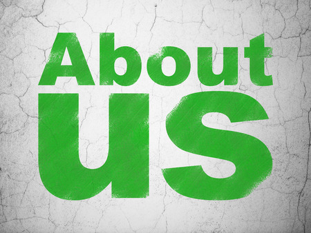 about age: Marketing concept: Green About Us on textured concrete wall background