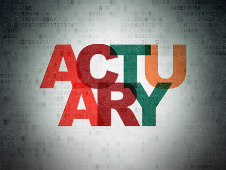 actuary: Insurance concept: Painted multicolor text Actuary on Digital Data Paper background Stock Photo