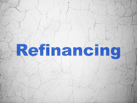 refinancing: Business concept: Blue Refinancing on textured concrete wall background