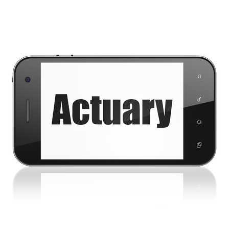 actuary: Insurance concept: Smartphone with  black text Actuary on display,  Tag Cloud background, 3D rendering Stock Photo