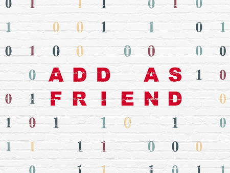add as friend: Social network concept: Painted red text Add as Friend on White Brick wall background with Binary Code