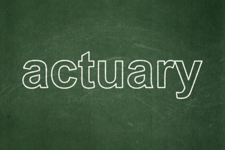 actuary: Insurance concept: text Actuary on Green chalkboard background