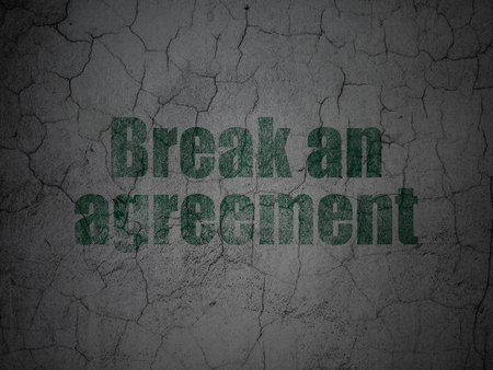 Law concept: Green Break An Agreement on grunge textured concrete wall background Stock Photo