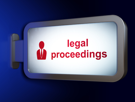 proceedings: Law concept: Legal Proceedings and Business Man on advertising billboard background, 3D rendering
