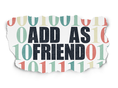 add as friend: Social media concept: Painted black text Add as Friend on Torn Paper background with  Binary Code