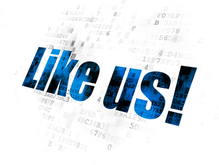 Social media concept: Pixelated blue text Like us! on Digital background