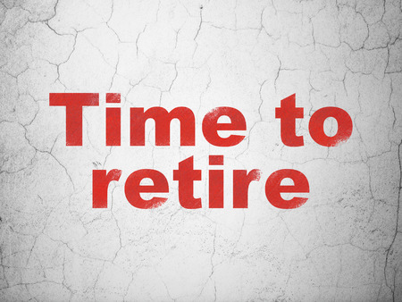 Timeline concept: Red Time To Retire on textured concrete wall background