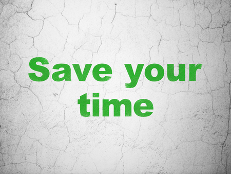 Timeline concept: Green Save Your Time on textured concrete wall background