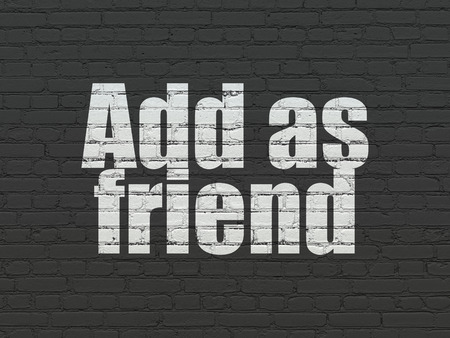 add as friend: Social media concept: Painted white text Add as Friend on Black Brick wall background Stock Photo