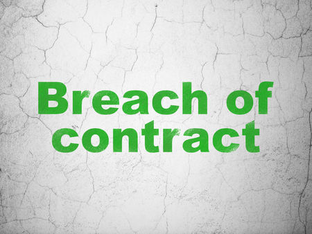 Law concept: Green Breach Of Contract on textured concrete wall background