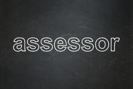 Insurance concept: text Assessor on Black chalkboard background