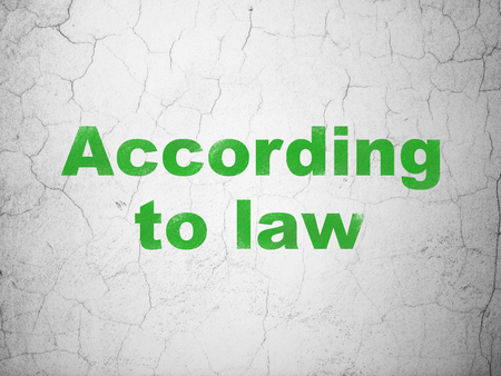 Law concept: Green According To Law on textured concrete wall background