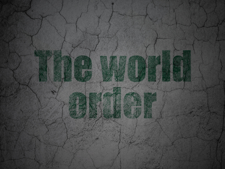 Political concept: Green The World Order on grunge textured concrete wall background