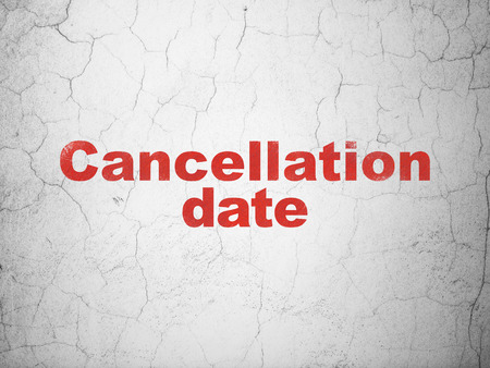 Timeline concept: Red Cancellation Date on textured concrete wall background