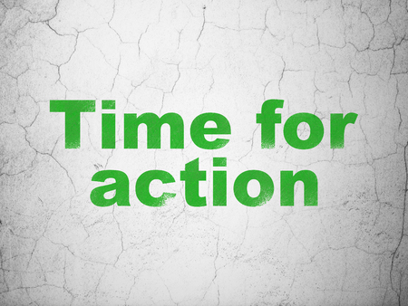 Time concept: Green Time For Action on textured concrete wall background