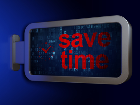 Timeline concept: Save Time and Clock on advertising billboard background, 3D rendering