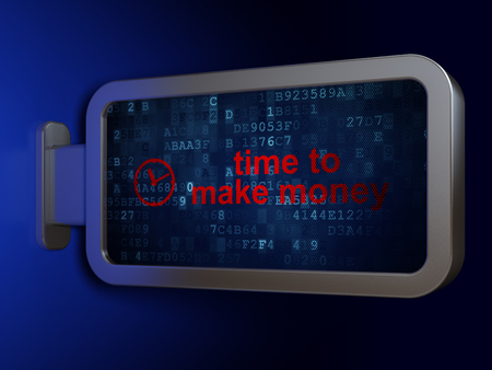 Timeline concept: Time to Make money and Clock on advertising billboard background, 3D rendering
