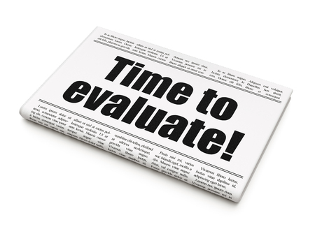 Time concept: newspaper headline Time to Evaluate! on White background, 3D rendering Stock Photo