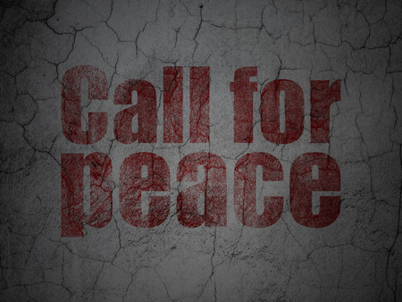 Politics concept: Red Call For Peace on grunge textured concrete wall background