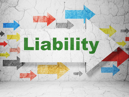 Insurance concept:  arrow with Liability on grunge textured concrete wall background, 3D rendering Stock Photo