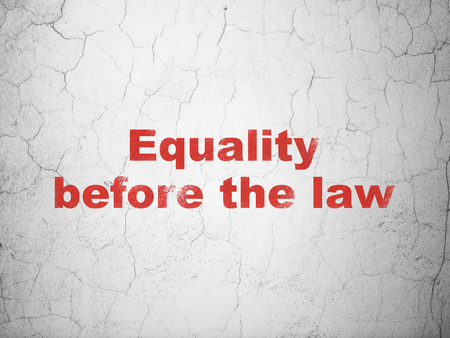 Politics concept: Red Equality Before The Law on textured concrete wall background Stock Photo