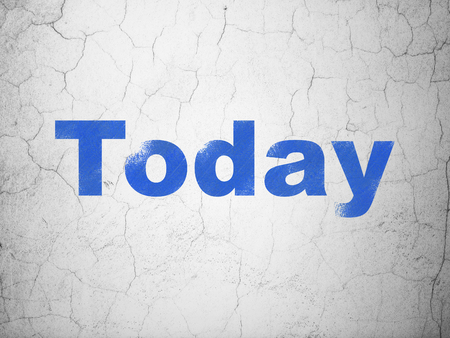Time concept: Blue Today on textured concrete wall background Stock Photo