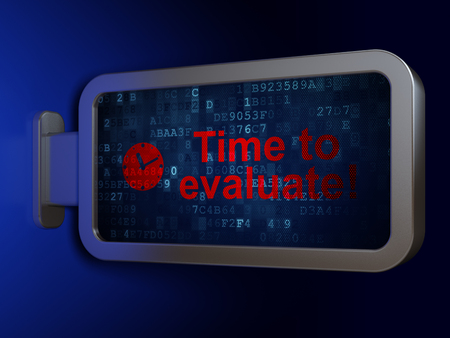 Time concept: Time to Evaluate! and Clock on advertising billboard background, 3D rendering