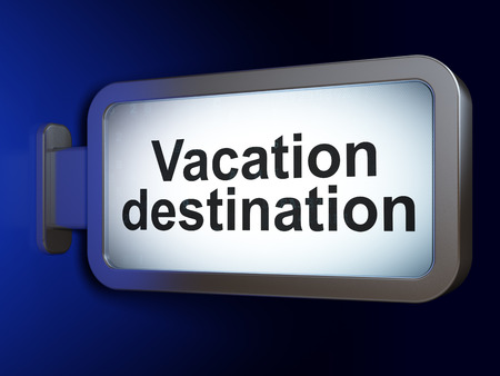 Vacation concept: Vacation Destination on advertising billboard background, 3D rendering