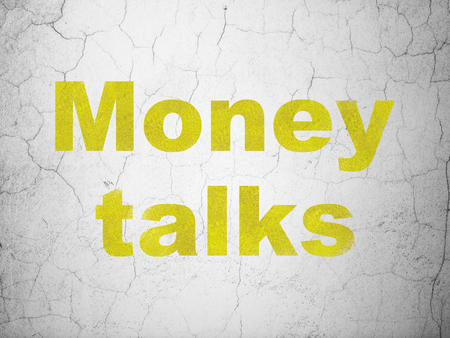Finance concept: Yellow Money Talks on textured concrete wall background