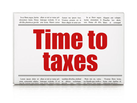 Timeline concept: newspaper headline Time To Taxes on White background, 3D rendering Stock Photo